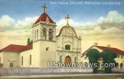 San Carlos Church - Monterey, California CA Postcard