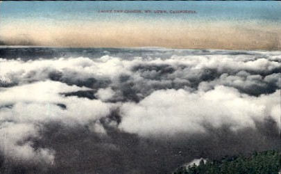 Above the Clouds - Mt. Lowe, California CA Postcard