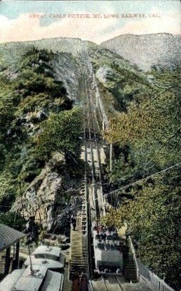 Great Cable Incline - Mt. Lowe, California CA Postcard