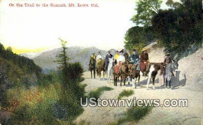 Trail to the Summit - Mt. Lowe, California CA Postcard