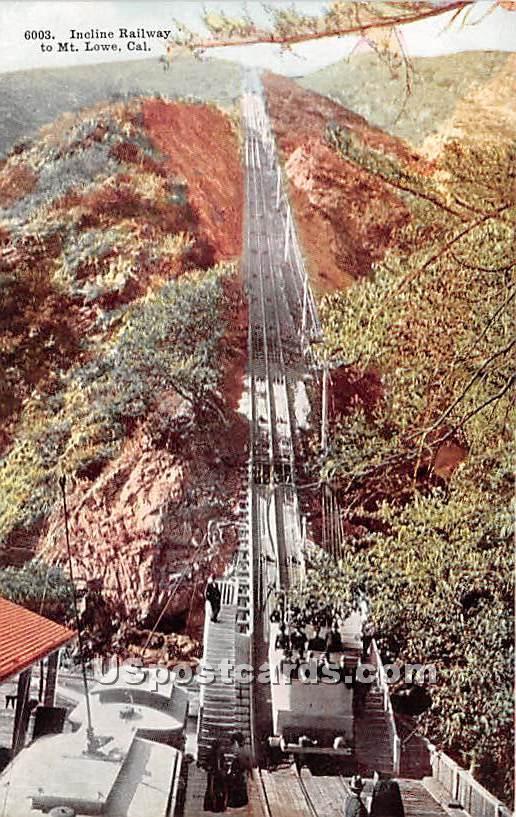 Incline Railway - Mt. Lowe, California CA Postcard