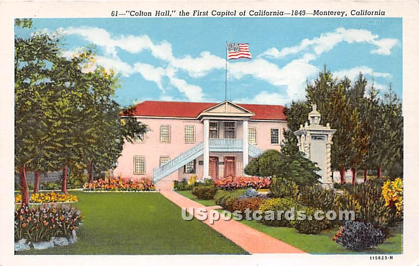 Colton Hall, First Capitol of California - Monterey Postcard