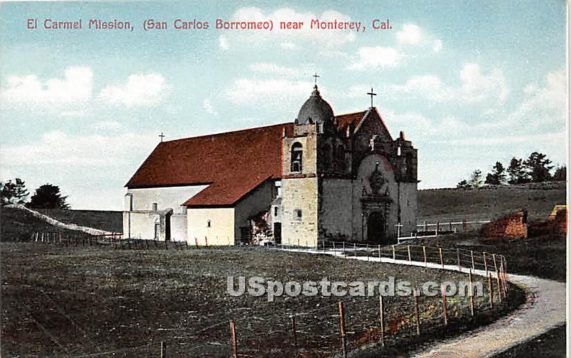 El Carmel Mission - Monterey, California CA Postcard