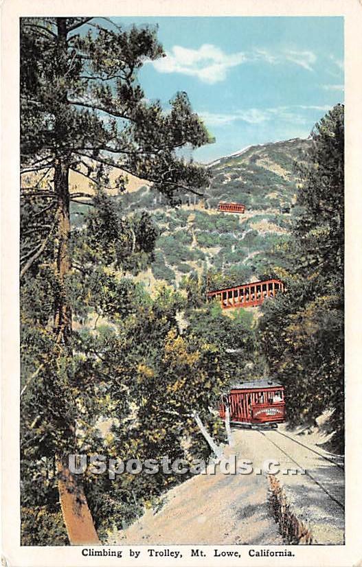 Climbing by Trolley - Mt. Lowe, California CA Postcard