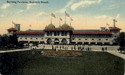 Bathing Pavilion, Redondo Beach - MIsc, California CA Postcard