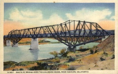 Santa Fe Bridge over the Colorado River - Needles, California CA Postcard