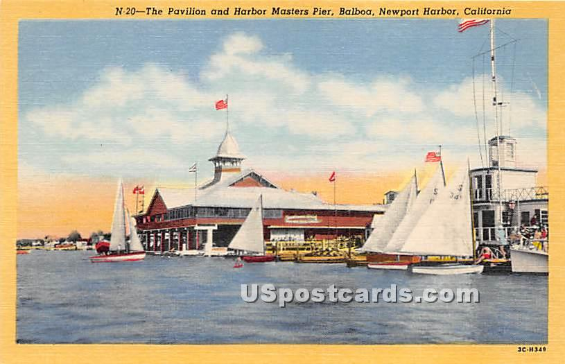Pavilion & Harbor Masters Pier - Newport Harbor, California CA Postcard
