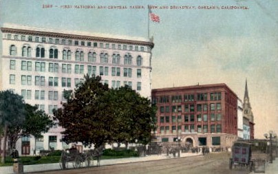 First National and Central Banks - Oakland, California CA Postcard