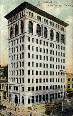 Union Bank and Savings Building - Oakland, California CA Postcard