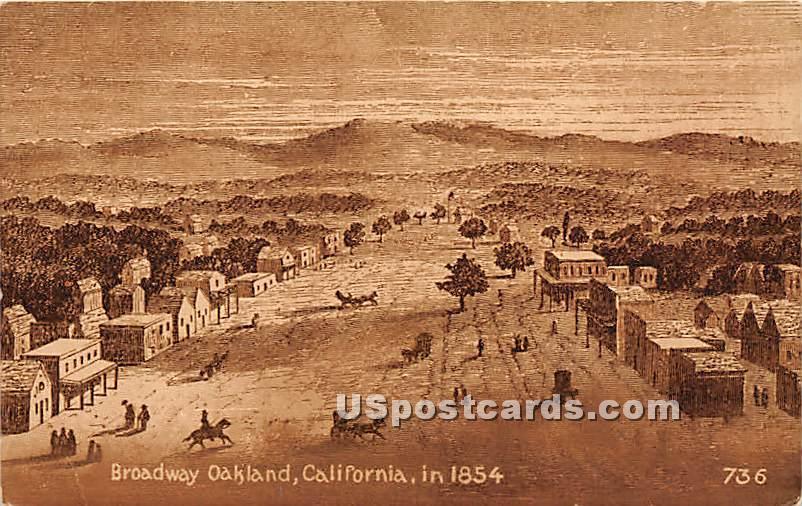 Broadway, 1854 - Oakland, California CA Postcard