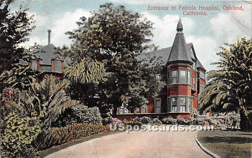 Fabiola Hospital - Oakland, California CA Postcard