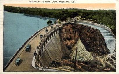 Devil's Gate Dam - Pasadena, California CA Postcard
