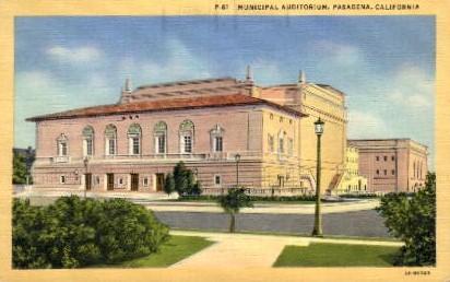 Municipal Auditorium - Pasadena, California CA Postcard