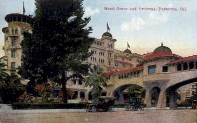 Hotel Green and Archway - Pasadena, California CA Postcard