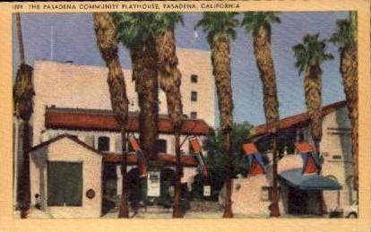 The Pasadena Community Playhouse - California CA Postcard