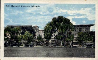 Hotel Maryland - Pasadena, California CA Postcard