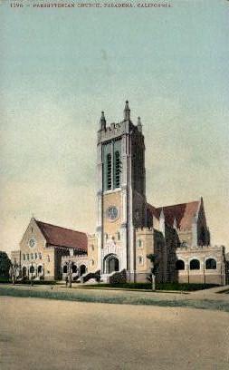 Presbyterian Church - Pasadena, California CA Postcard