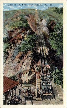 Incline on Mt. Lowe - Pasadena, California CA Postcard