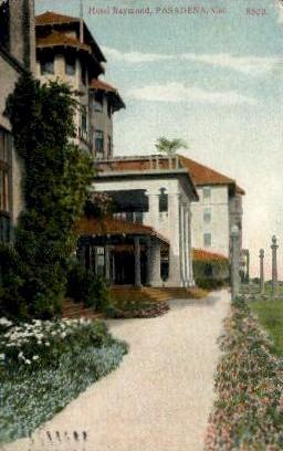 Hotel Raymond - Pasadena, California CA Postcard