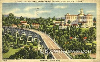 Arroyo Seco, Hotel Vista Del Arroyo - Pasadena, California CA Postcard