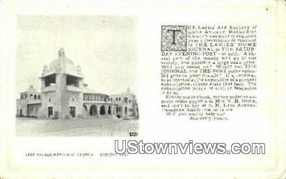 Lake Ave Methodist Church - Pasadena, California CA Postcard