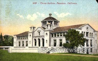 Throop Institute - Pasadena, California CA Postcard