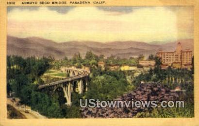 Arroyo Seco Bridge - Pasadena, California CA Postcard