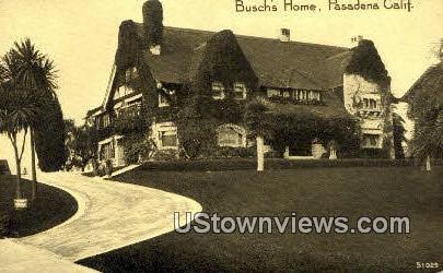 Busch's Home - Pasadena, California CA Postcard