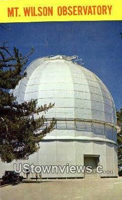 Mt. Wilson Observatory - Pasadena, California CA Postcard