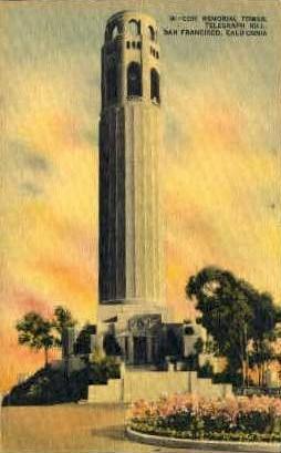 Coit Memorial Tower, Telegraph Hill - San Francisco, California CA Postcard