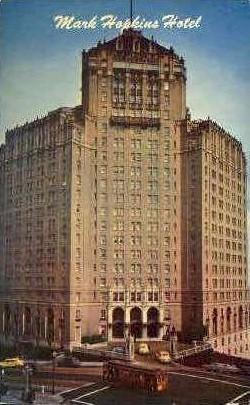 Mark Hopkins Hotel - San Francisco, California CA Postcard