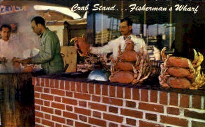 Crab Stand, Fisherman's Wharf - San Francisco, California CA Postcard