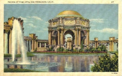 Palace of Fine Arts - San Francisco, California CA Postcard