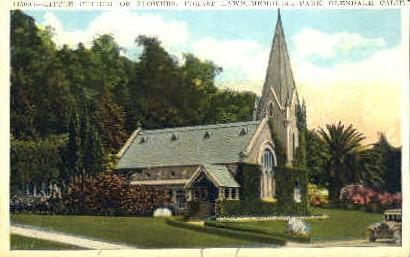 Little Church of Flowers - Glendale, California CA Postcard