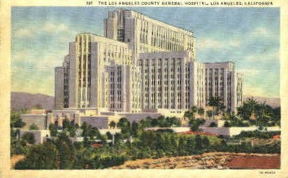 The Los Angeles County General Hospital - California CA Postcard