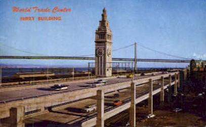 Embarcadero Skyway and Ferry Building - San Francisco, California CA Postcard