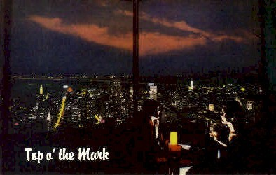Top o the Mark - San Francisco, California CA Postcard