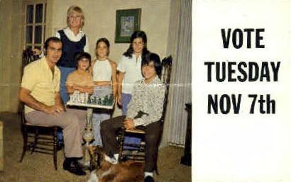 Vote Tuesday Nov 7th - MIsc, California CA Postcard