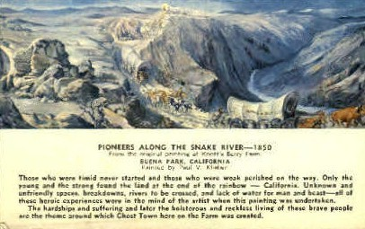 Pioneers Along the Snake River - Buena Park, California CA Postcard