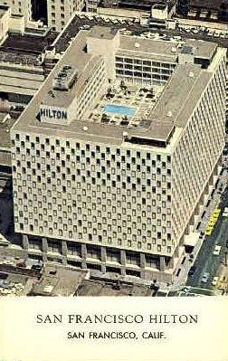 Hilton   - San Francisco, California CA Postcard