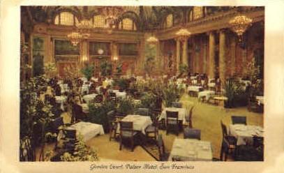 Garden Court, Palace Hotel - San Francisco, California CA Postcard