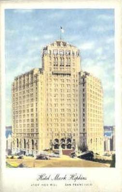 Hotel Mark Hopkins - San Francisco, California CA Postcard
