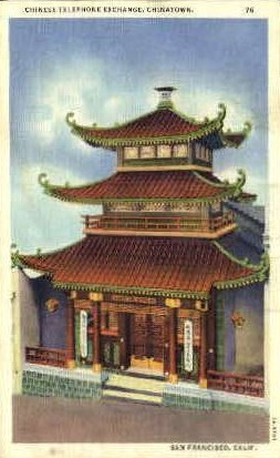Chinese Telephone Exchange - San Francisco, California CA Postcard