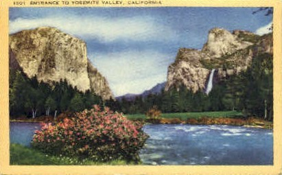 Entrance to Yosemite Valley - MIsc, California CA Postcard