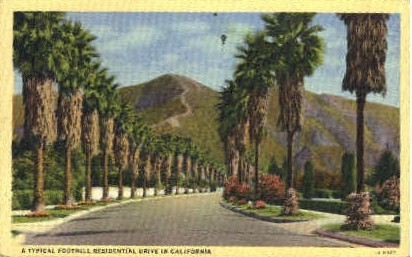 A Typical Foothill Residential Drive - MIsc, California CA Postcard