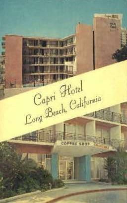 Capri Hotel - Long Beach, California CA Postcard