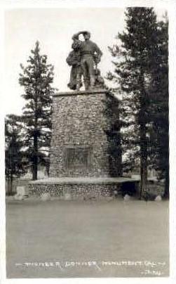Pioneer Donner Monument - MIsc, California CA Postcard
