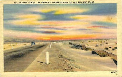 Highway Across the American Sahara - MIsc, California CA Postcard