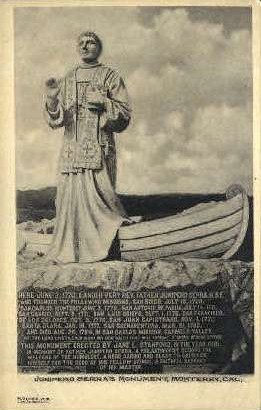 Junipero Serra's Monument - Monterey, California CA Postcard