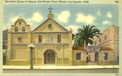 Old Mission Plaza Church - Los Angeles, California CA Postcard